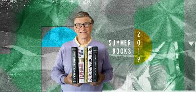 2019 夏季讀了哪些書?比爾蓋茲 bill gates 推薦這5本書!